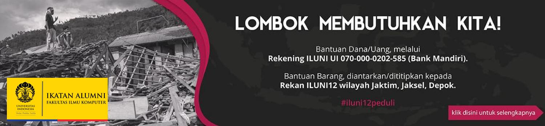 [ILUNI12 Peduli] Lombok Membutuhkan Kita!