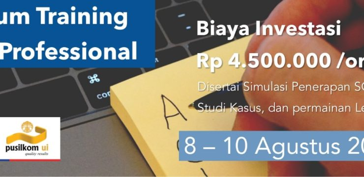 [Training] Scrum Training for Professional Short Course (8-10 Agustus 2018)